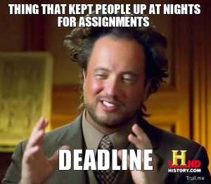thing-that-kept-people-up-at-nights-for-assignments-deadline